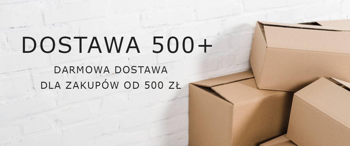 Darmowa dostawa dla zakupów od 500 zł